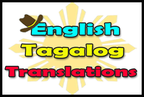 I Will Translate 500 English Words To Filipino, Vice Versa