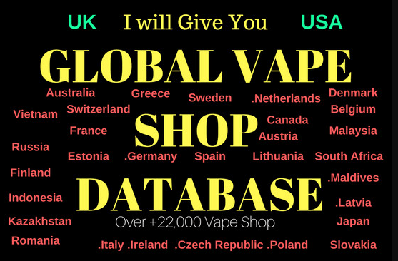 I Will Give You Global Vape Shop Database Almost 44+