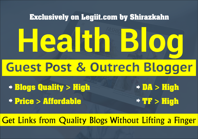 I Will Publish Your Guest Post on High Quality Health Blog